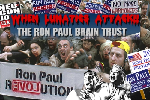 Ron Paul Lunatics