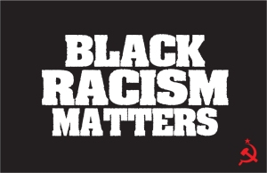 BlackRacismMatters
